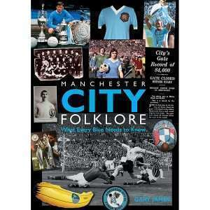 Manchester City Folklore – Special subscriber offer
