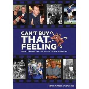 Can't Buy That Feeling – Inside Leicester City – Special subscriber offer