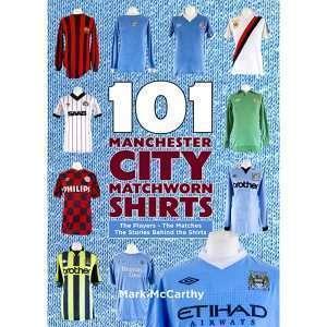 101 Manchester City Matchworn Shirts